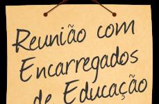 REUNIÃO DE RECEÇÃO AOS ALUNOS E ENCARREGADOS DE EDUCAÇÃO