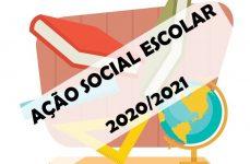 AÇÃO SOCIAL ESCOLAR 2020/2021