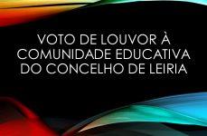 Voto de louvor aos agentes da comunidade escolar leiriense